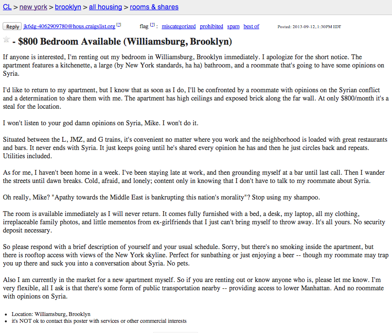 A guy on Craigslist is renting out his bedroom because he's sick of his roommate constantly talking about Syria.
