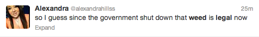 A whole bunch of people on Twitter think that the government shutdown means weed is legal now.