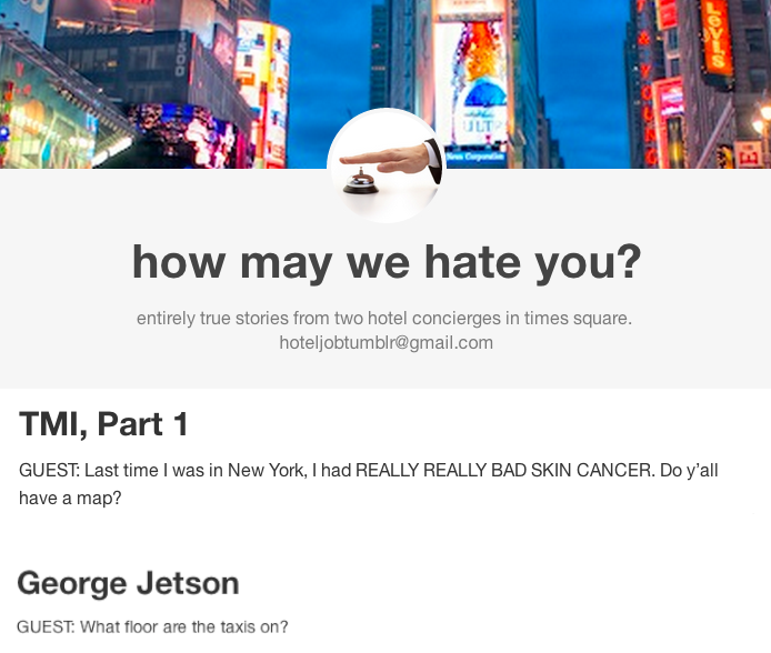 """Two hotel receptionists in Times Square created """"How May We Hate You"""" to share their most insane encounters with tourists."""
