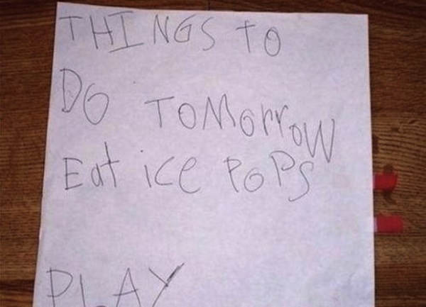 18 hilarious to-do lists written by little kids that will make you feel like your priorities are all wrong.