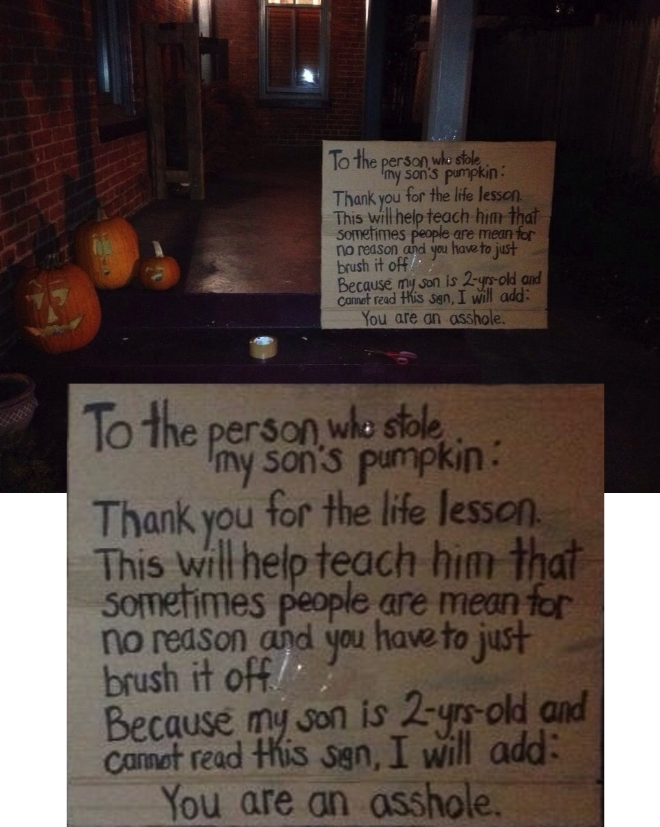 Parents post sign shaming the thief who stole their kid's pumpkin.