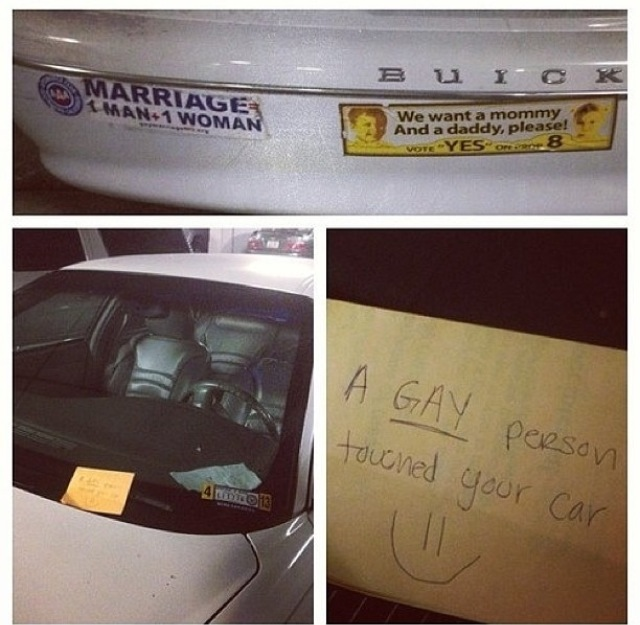 The perfect note to leave on the car windshield of a homophobe.