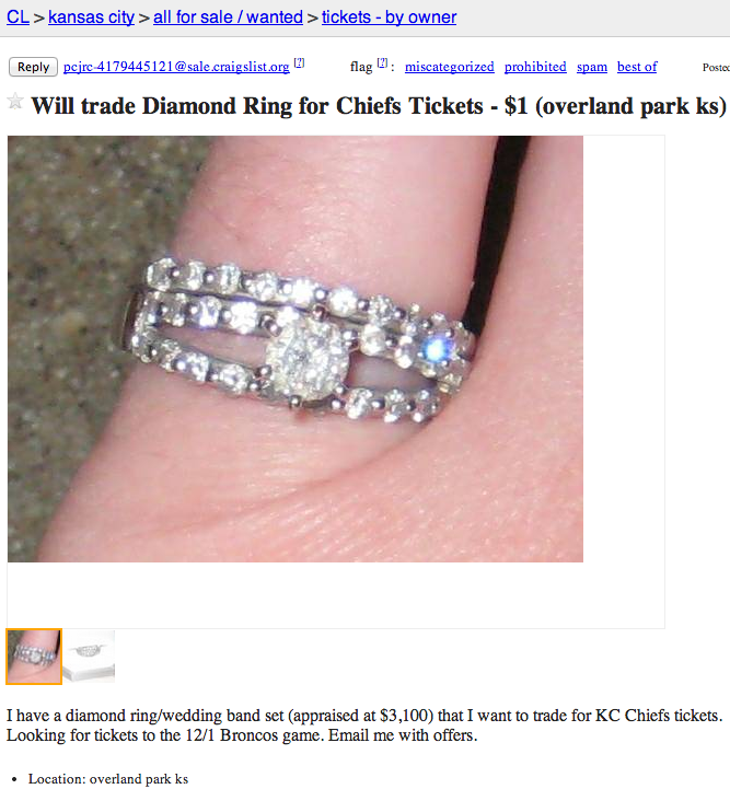 Woman looking to trade wedding ring for tickets to a Kansas City Chiefs Game.
