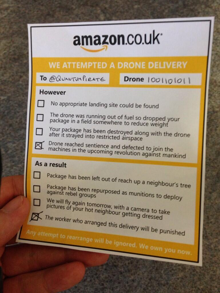 This is what happens when Amazon sends you delivery by drone and you miss it.