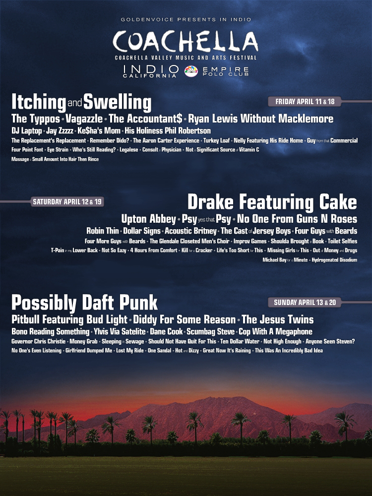 Create your own Coachella poster with this time-suckingly simple Coachella lineup generator.