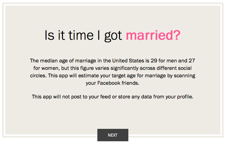 Just in time for Valentine's Day, a Facebook app that tells you whether it's about time you got married.