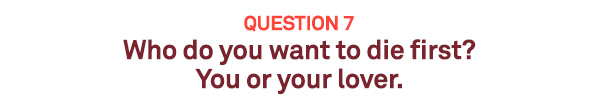 Quiz: Are you and your significant other right for each other - Q7/10