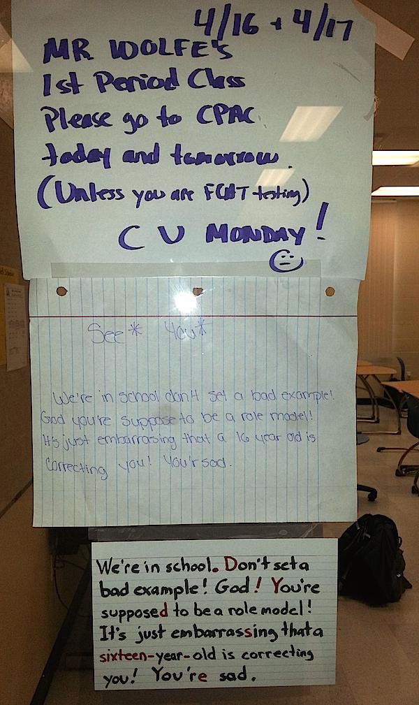 An annoying high schooler tried to correct her teacher's grammar on a sign. The teacher got the last laugh.