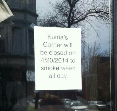 This Chicago burger joint made no pretense about why they were closed for 4/20.