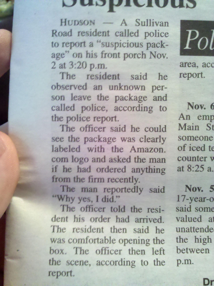 The most ridiculous items from crime blotters in local newspapers in small-town America.