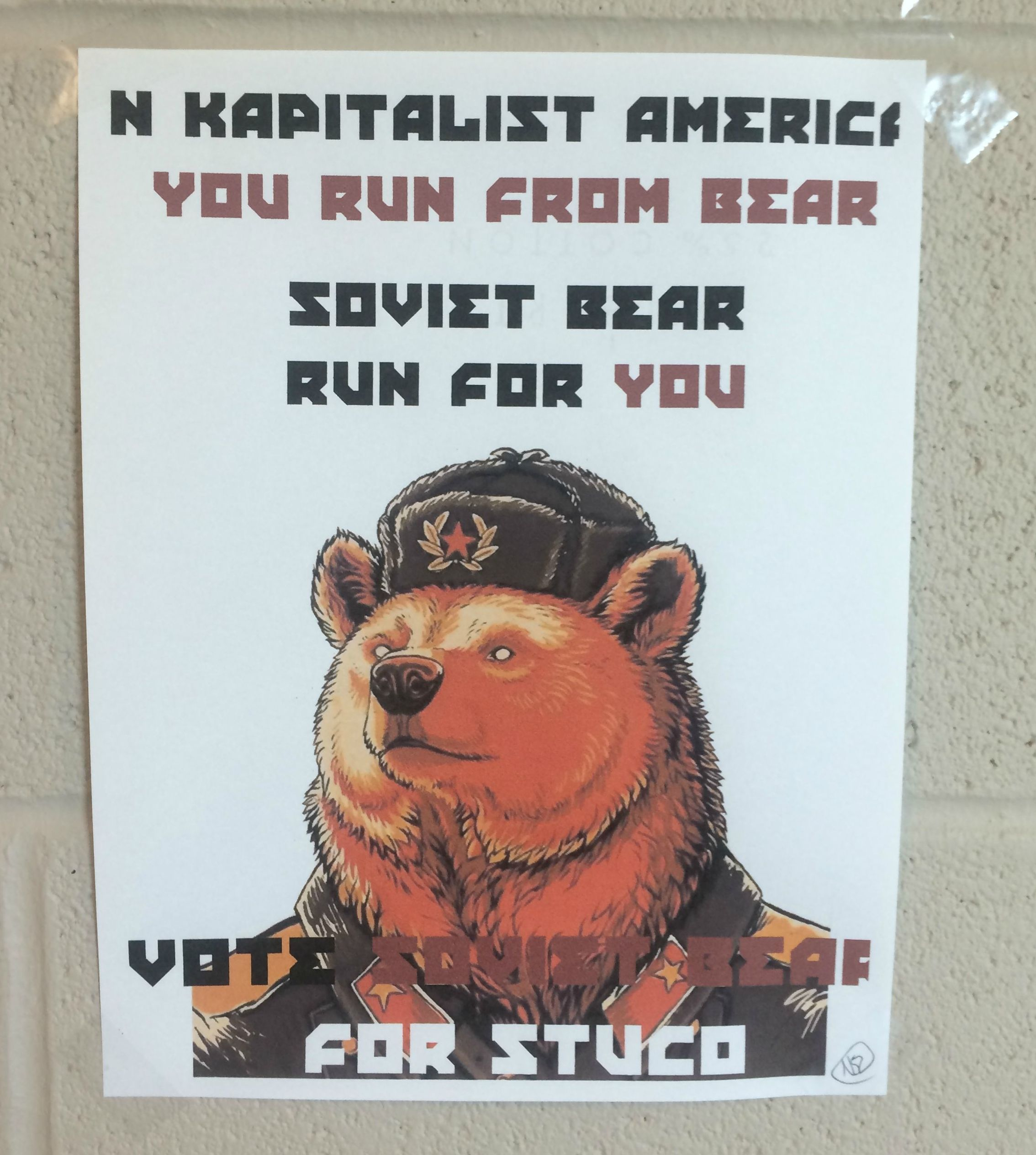 Student council elections are in season, and at one high school, a giant Soviet Bear is poised for glorious victory.