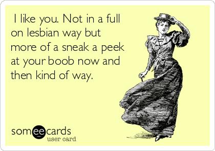 Lesbian way the Modern Gay