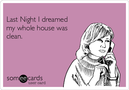 -last-night-i-dreamed-my-whole-house-was
