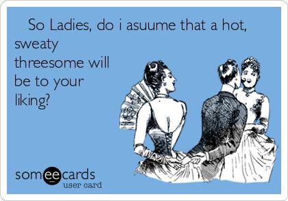 Think, that flirt threesome invite