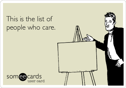 This is the list of  people who care.