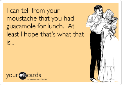 I can tell from your