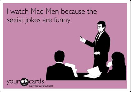 funny sexist jokes. sexist jokes are funny.
