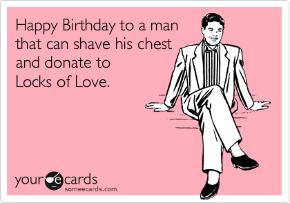 Happy Birthday to a man