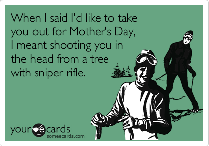 When I said I'd like to take 