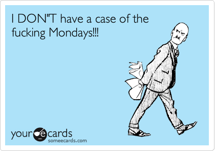 "I DON""T have a case of the