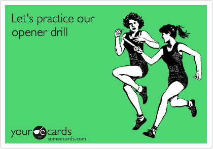 Let's practice our