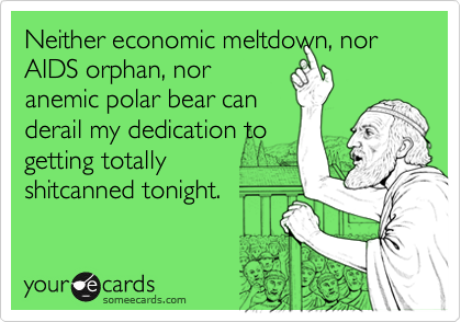 Neither economic meltdown, nor AIDS orphan, nor