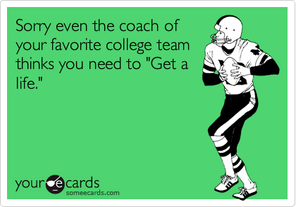 Sorry even the coach of