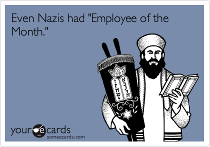 """Even Nazis had """"Employee of the Month."""""""