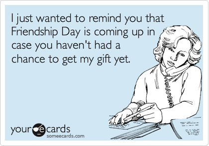 I just wanted to remind you that
