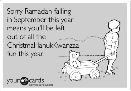 Sorry Ramadan falling