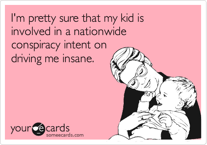 I'm pretty sure that my kid is involved in a nationwide 