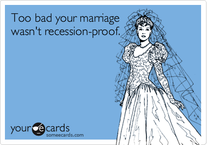 Too bad your marriage