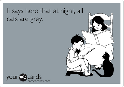 It says here that at night, all