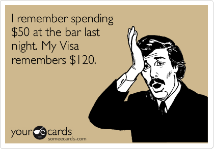 I remember spending %2450 at the bar last night. My Visa remembers %24120.