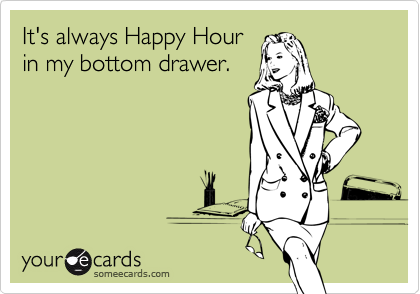 It's always Happy Hour