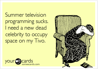 Summer television 