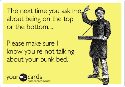 The next time you ask me 
