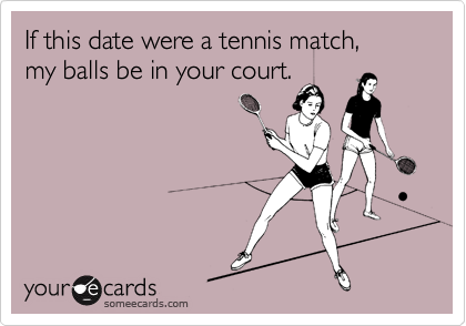ball in your court dating