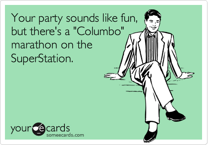 Your party sounds like fun,