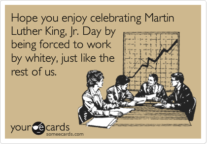 Hope you enjoy celebrating Martin Luther King, Jr. Day by