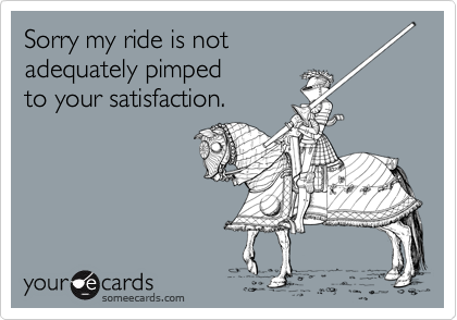 Sorry my ride is not 