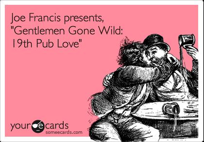 "Joe Francis presents, ""Gentlemen Gone Wild: 19th Pub Love"""