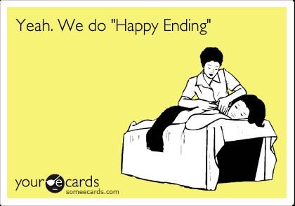 """Yeah. We do """"Happy Ending"""""""