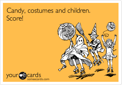 Candy, costumes and children. Score!