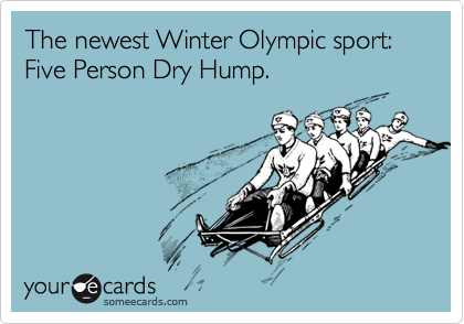 The newest Winter Olympic sport: Five Person Dry Hump.