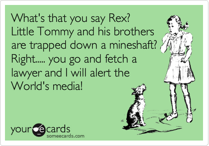 What's that you say Rex? Little Tommy and his brothers are trapped