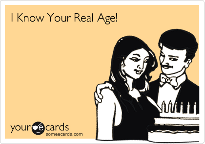 I Know Your Real Age!