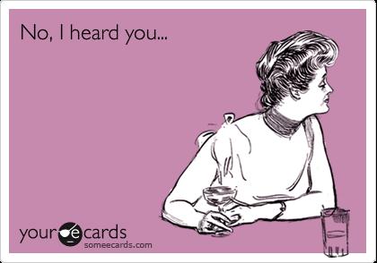 No, I heard you...