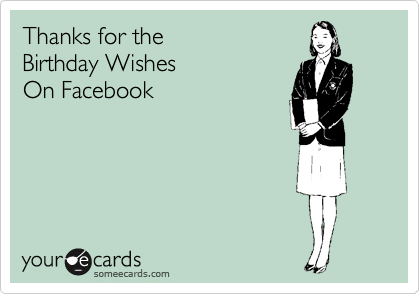 Thanks for the Birthday Wishes On Facebook