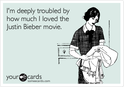 I'm deeply troubled by how much I loved the Justin Bieber movie.